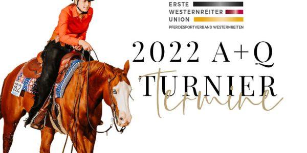 A+Q Termine 2022